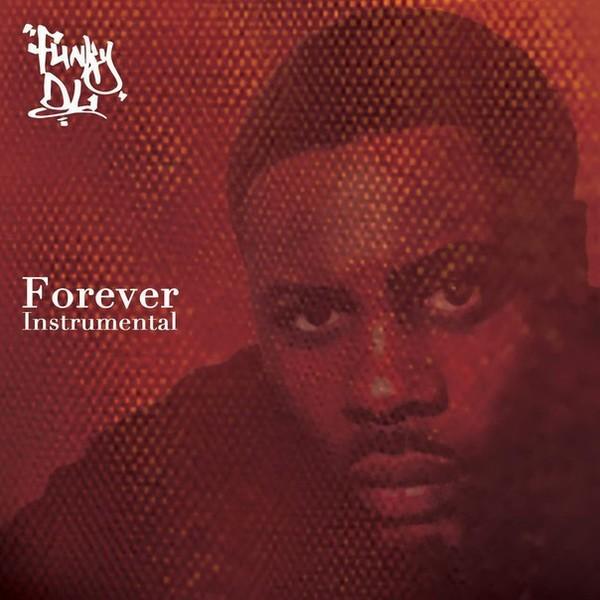 Funky DL - Forever Instrumental (2015)
